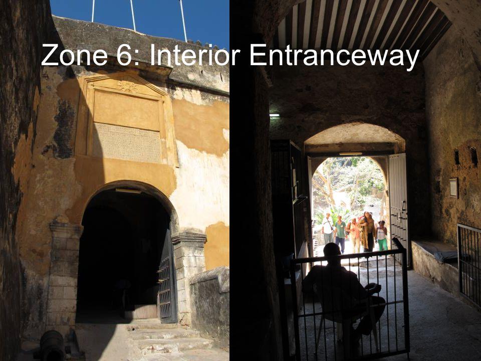 Zone 6: Interior Entranceway