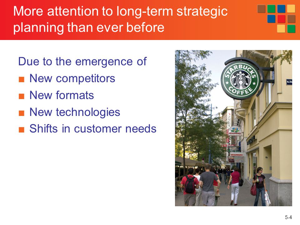 5-5 Elements in Retail Strategy © image100 Ltd Target Market the market segment(s) toward which the retailer plans to focus its resources and retail mix Retail Format the nature of the retailers operationsits retail mix Sustainable Competitive Advantage an advantage over the competition