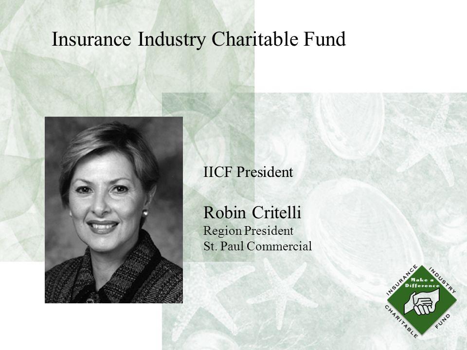 IICF President Robin Critelli Region President St.