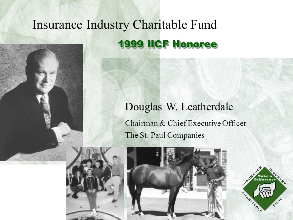 Douglas W. Leatherdale Chairman & Chief Executive Officer The St.