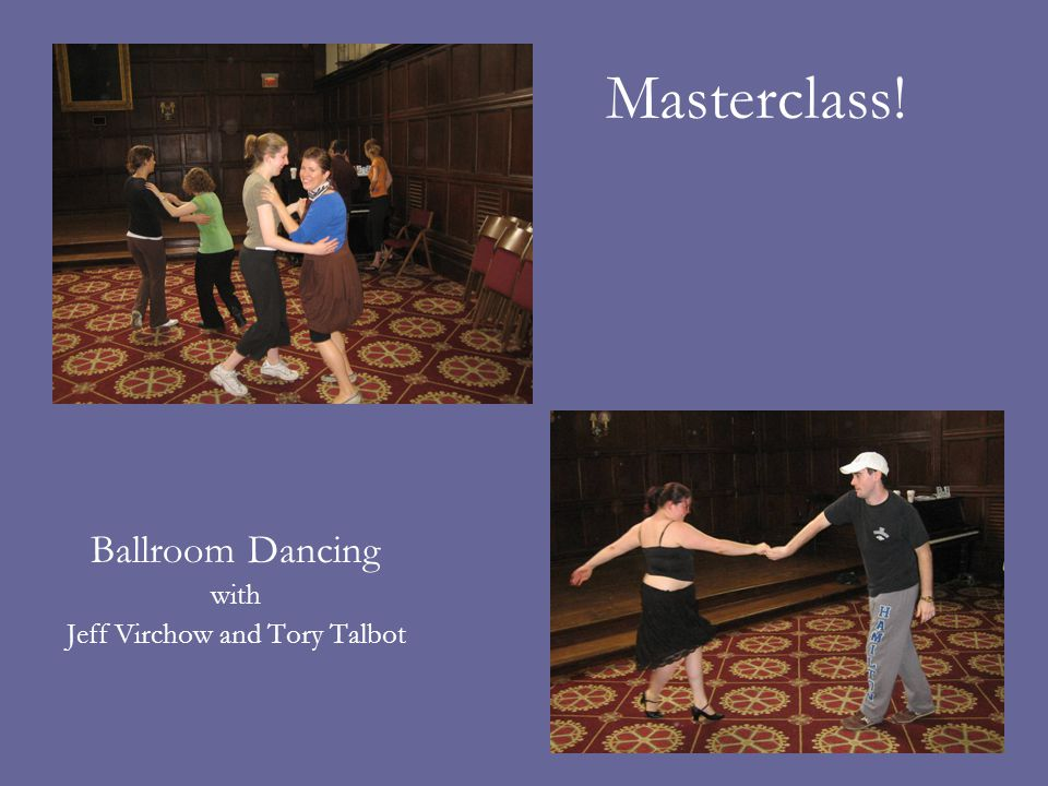 Masterclass! Ballroom Dancing with Jeff Virchow and Tory Talbot