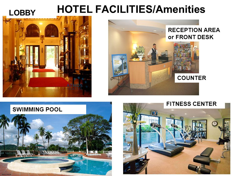 HOTEL FACILITIES/Amenities LOBBY RECEPTION AREA or FRONT DESK FITNESS CENTER SWIMMING POOL COUNTER