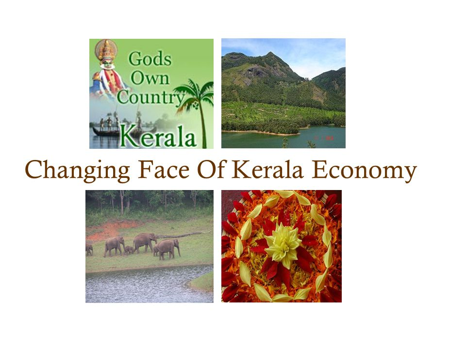 Changing Face Of Kerala Economy