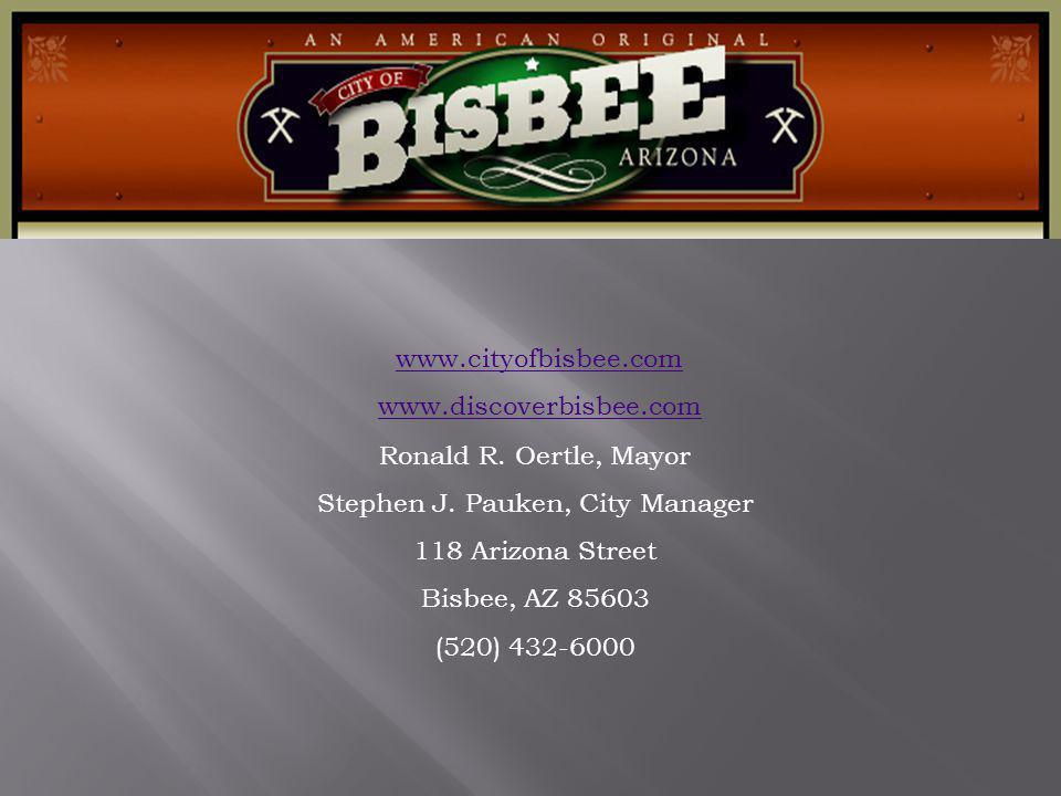 www.cityofbisbee.com www.discoverbisbee.com Ronald R.