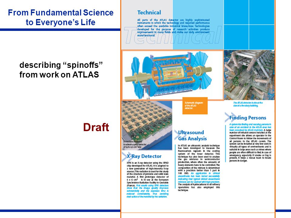 M. Barnett 1 | EPPOG | April 2006 describing spinoffs from work on ATLAS From Fundamental Science to Everyones Life Draft