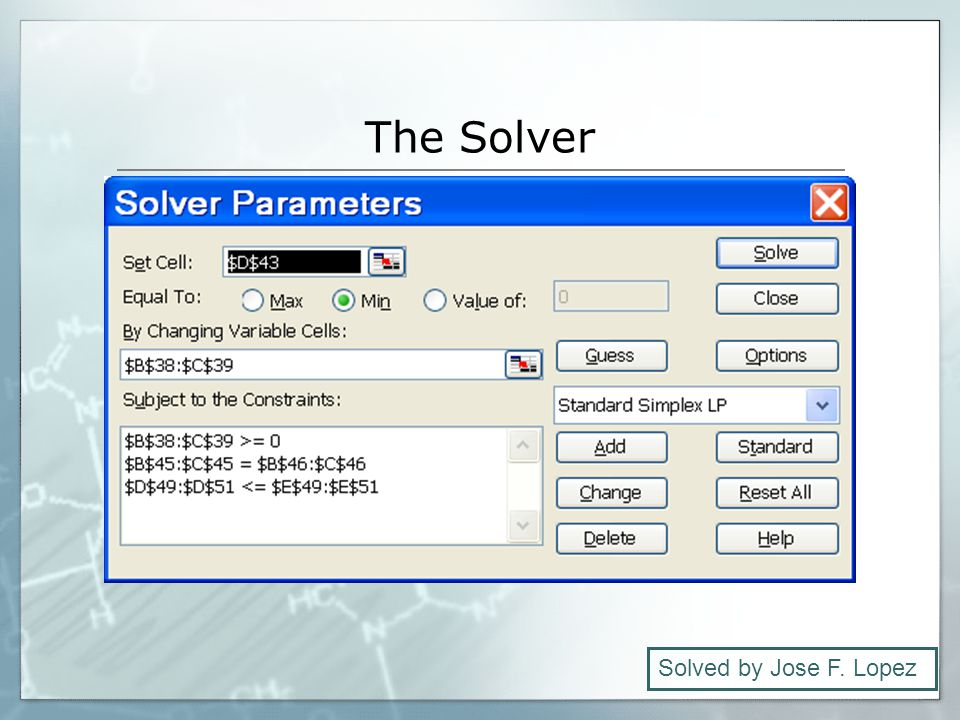 The Solver Solved by Jose F. Lopez