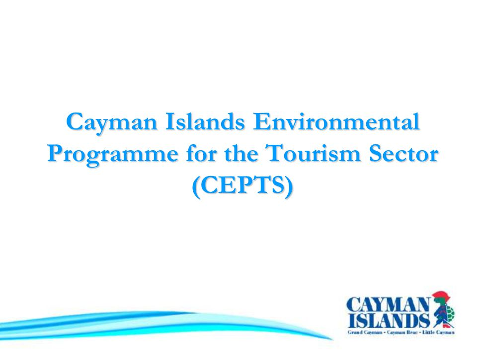 Cayman Islands Environmental Programme for the Tourism Sector (CEPTS)
