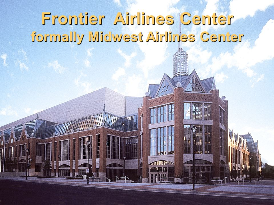 2 Frontier Airlines Center formally Midwest Airlines Center
