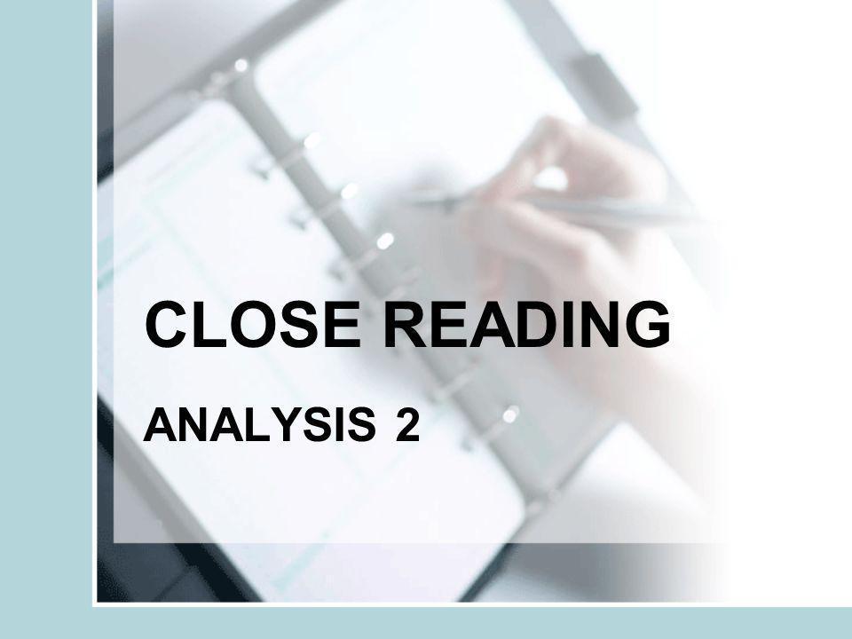 CLOSE READING ANALYSIS 2
