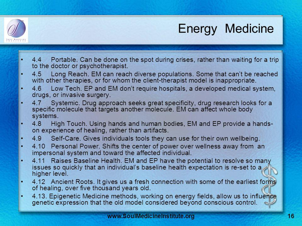 www.SoulMedicineInstitute.org16 Energy Medicine 4.4Portable.