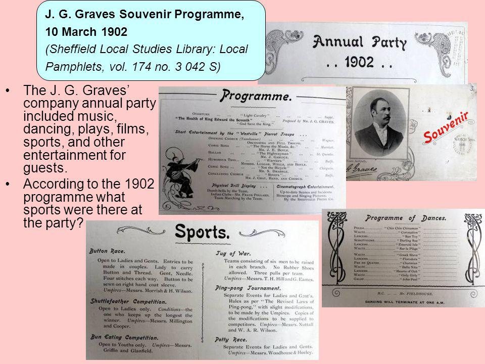 The J. G. Graves company annual party included music, dancing, plays, films, sports, and other entertainment for guests. According to the 1902 program