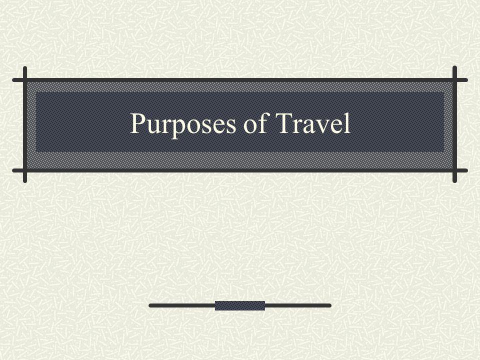 Purposes of Travel