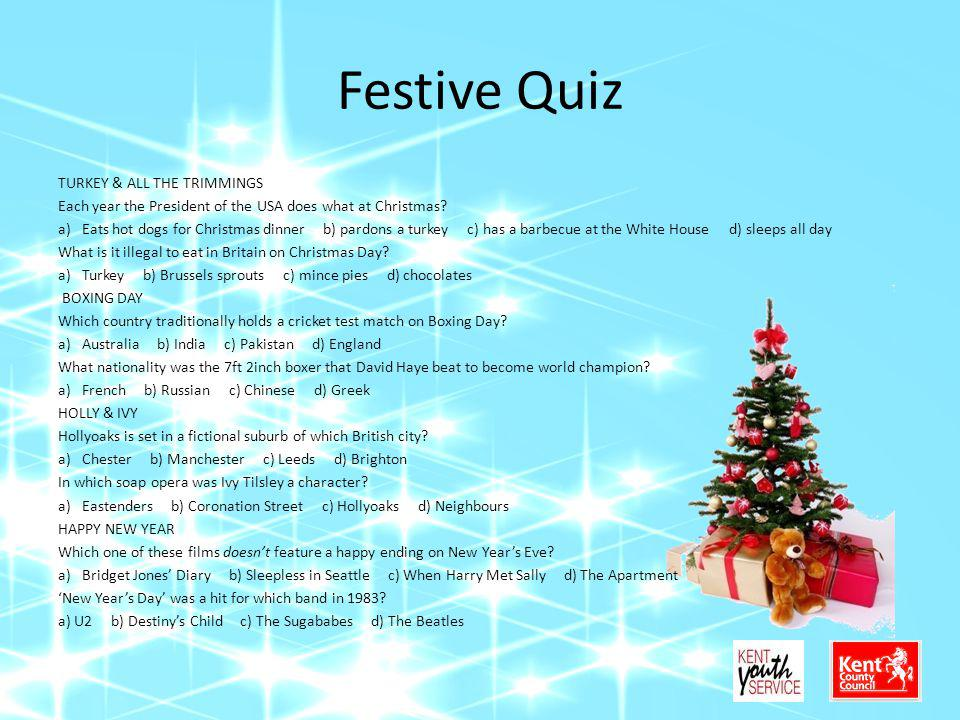 Festive Quiz TURKEY & ALL THE TRIMMINGS Each year the President of the USA does what at Christmas.