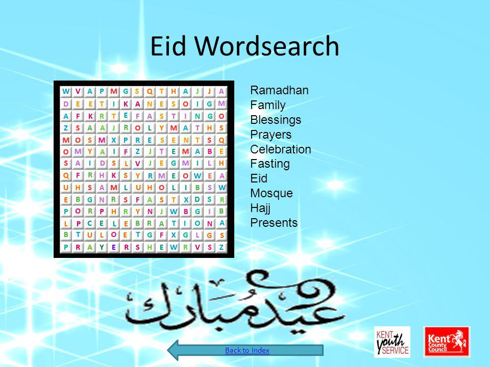Eid Wordsearch Ramadhan Family Blessings Prayers Celebration Fasting Eid Mosque Hajj Presents Back to Index
