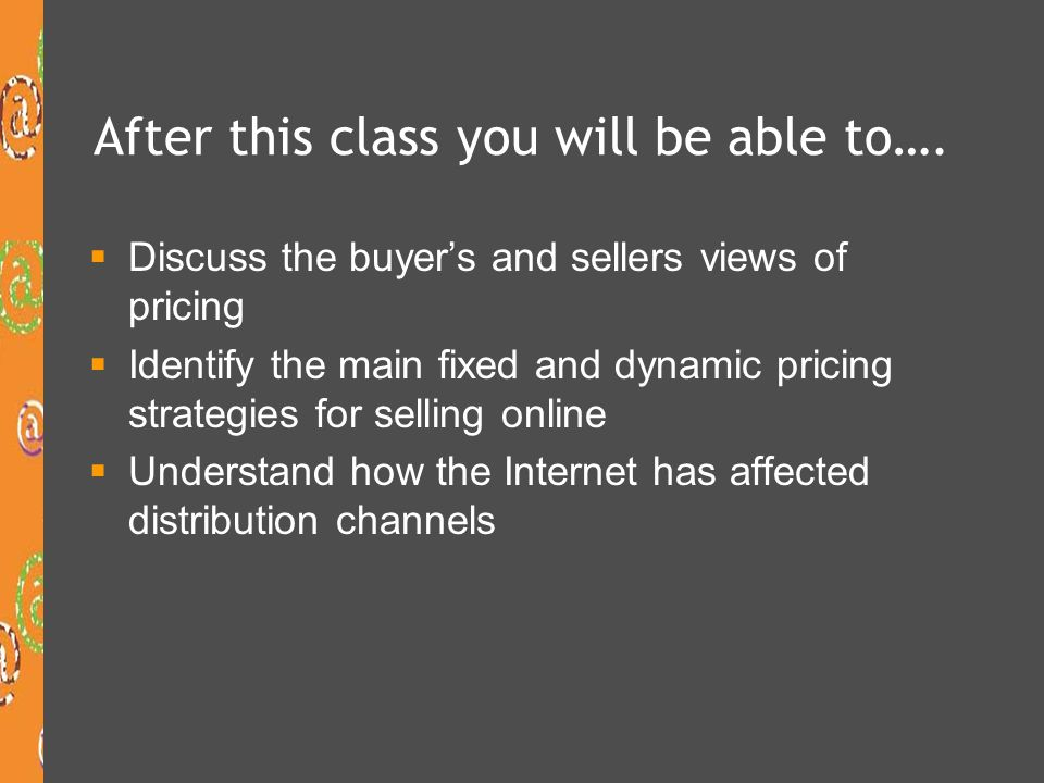 Buyers and sellers views of pricing The meaning of price depends on the viewpoint of the buyer and seller.