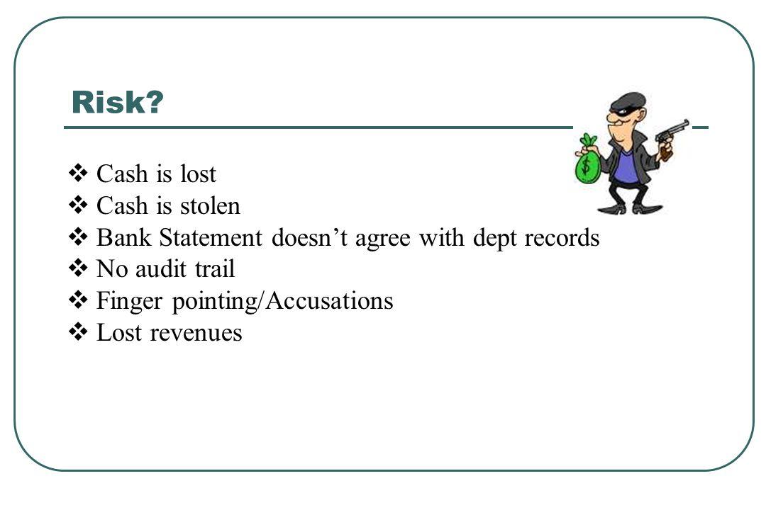 Departmental cash handling supervisor develops a plan: Is a change fund needed.