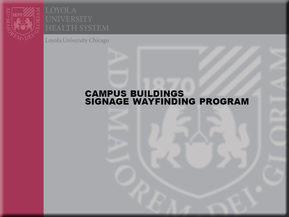 CAMPUS BUILDINGS SIGNAGE WAYFINDING PROGRAM