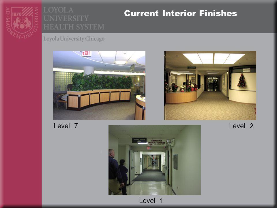 Current Interior Finishes Level 7Level 2 Level 1
