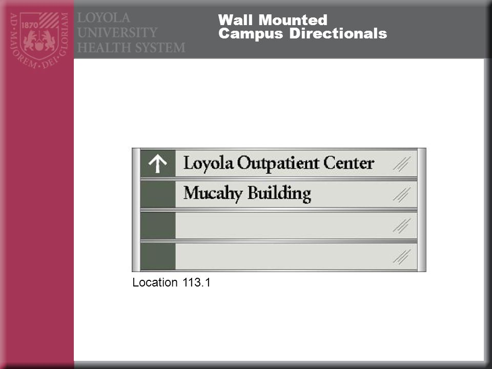 Wall Mounted Campus Directionals Location 113.1