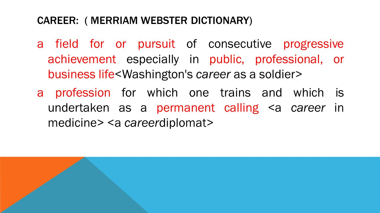 CAREER : MEANING