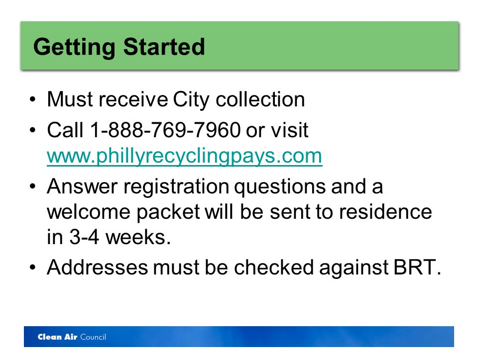 Getting Started Place sticker with RFID on recycling bin Place bin out each week City trucks are equipped with RFID scanners Points are distributed –Weekly for participation –Monthly for waste reduction