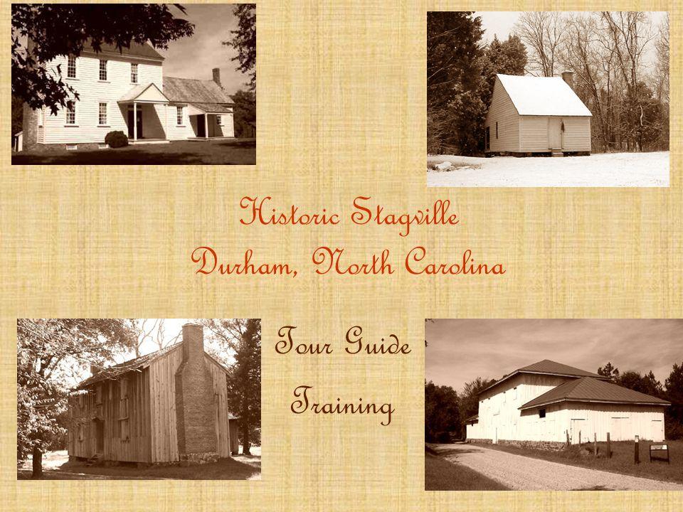 Historic Stagville Durham, North Carolina Tour Guide Training