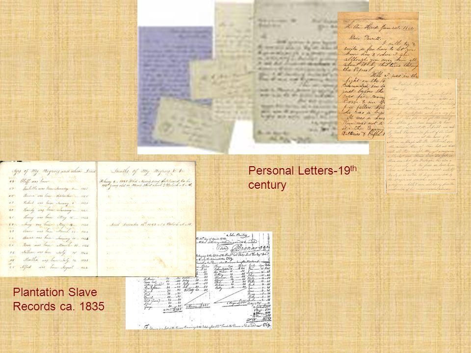 Plantation Slave Records ca. 1835 Personal Letters-19 th century