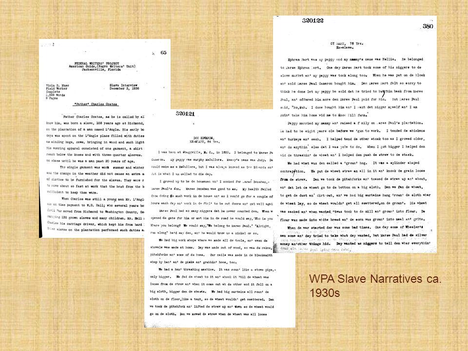 WPA Slave Narratives ca. 1930s