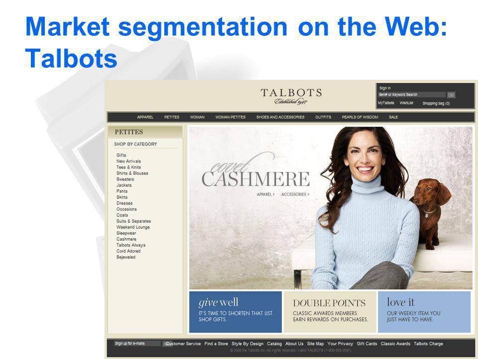 Market segmentation on the Web: Talbots 26