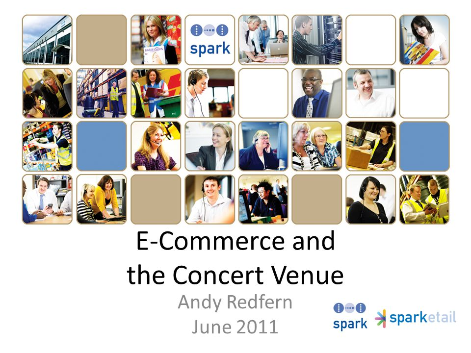 E-Commerce and the Concert Venue Andy Redfern June 2011