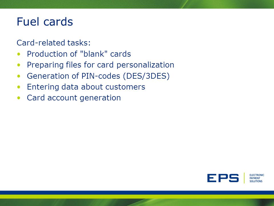 Fuel cards Card-related tasks: Production of