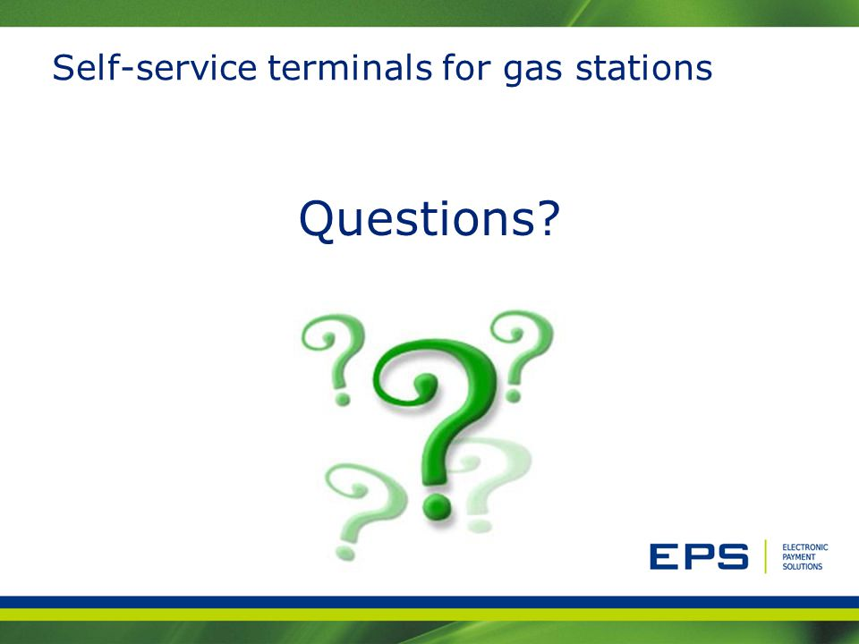 Self-service terminals for gas stations Questions?