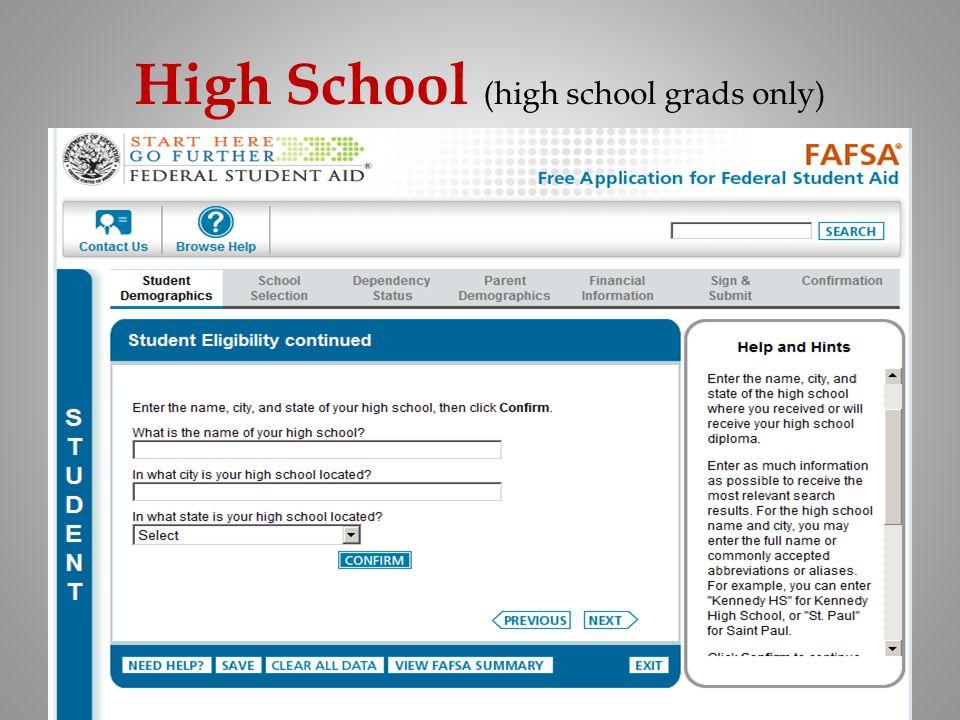 High School (high school grads only)