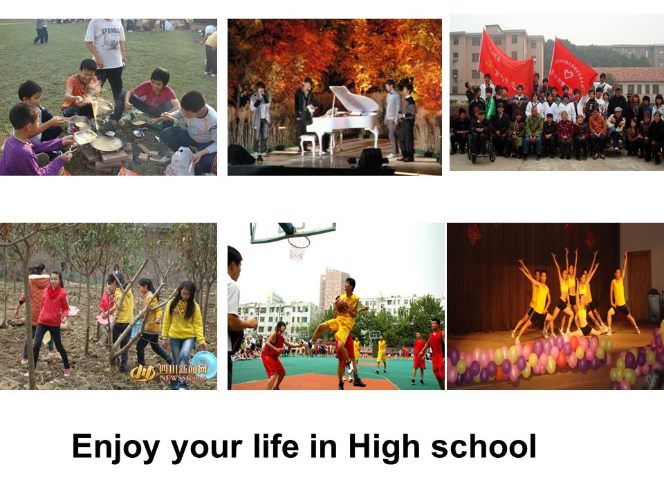 Enjoy your life in High school