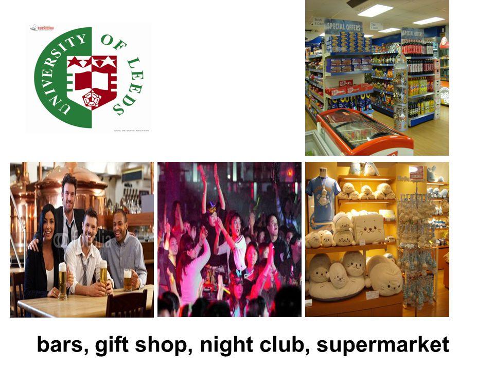 bars, gift shop, night club, supermarket