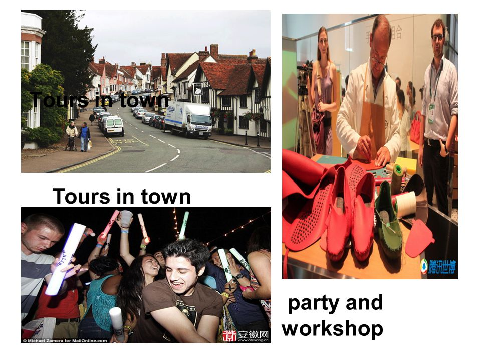Tours in town party and workshop