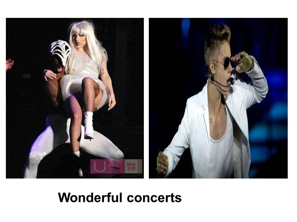 Wonderful concerts
