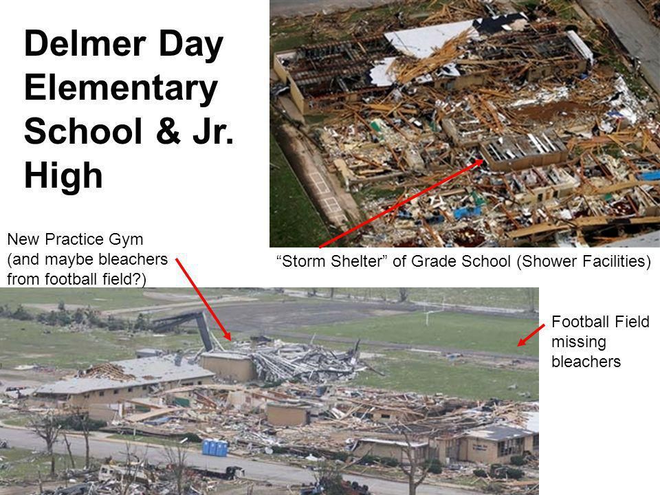 Delmer Day Elementary School & Jr. High Storm Shelter of Grade School (Shower Facilities) New Practice Gym (and maybe bleachers from football field?)