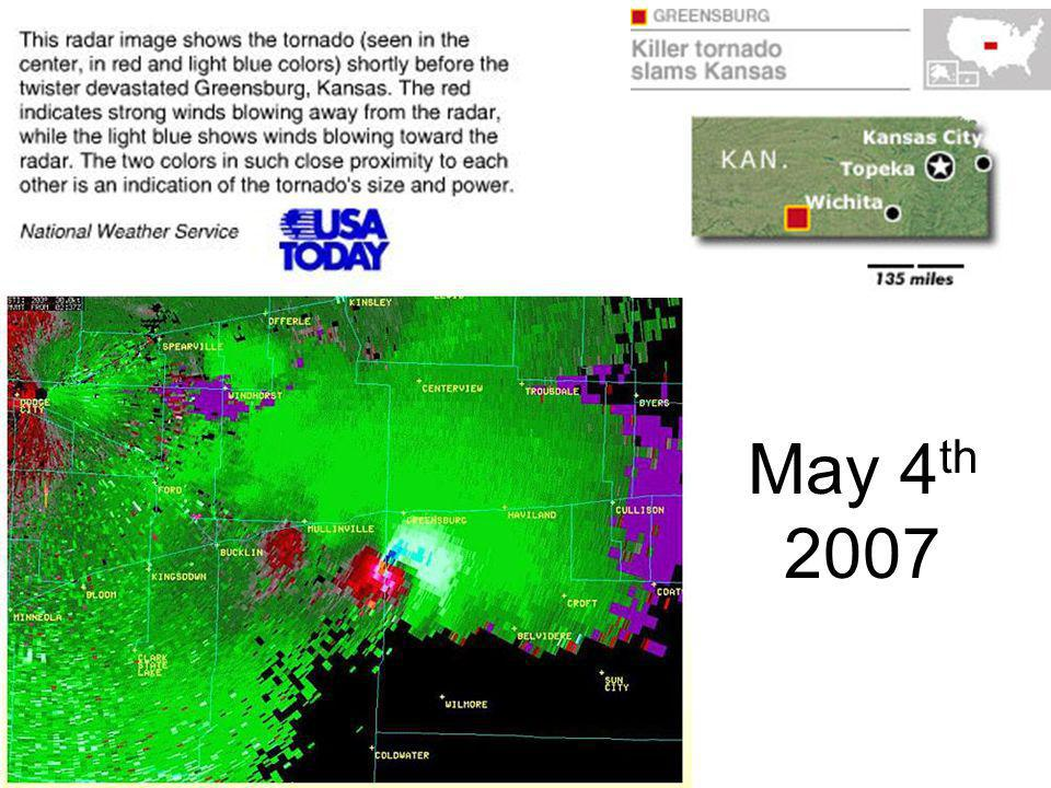 EF-5, 1.7 miles-wide for 22+ miles Winds of 205 mph The Wedge Tornado minutes before destroying Greensburg Two rope tornadoes that were with the wedge