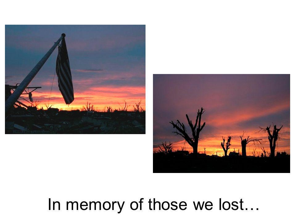 In memory of those we lost…