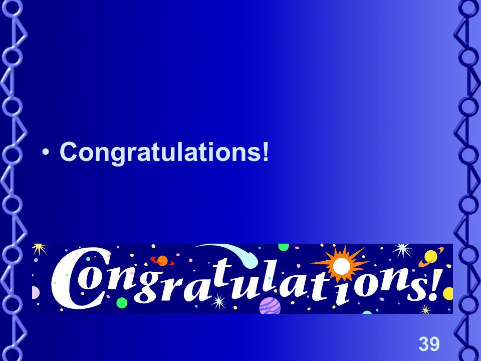 39 Congratulations!