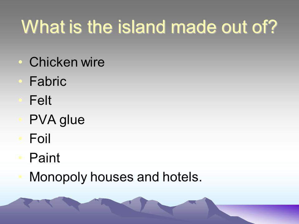 What is the island made out of.