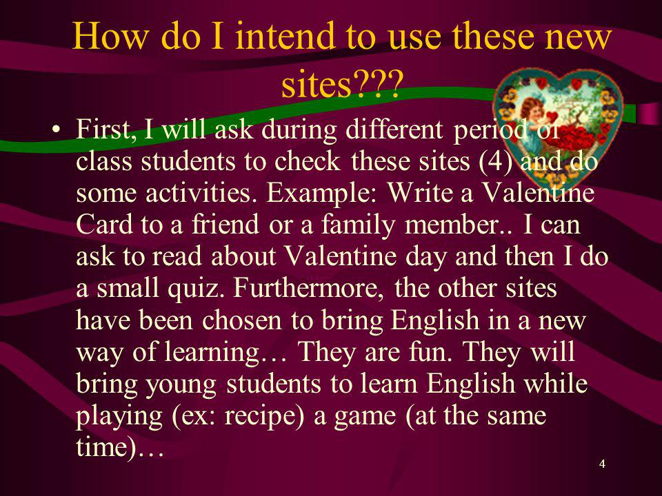 3 My research was done to introduce English (to L2 speakers) in a funny way.