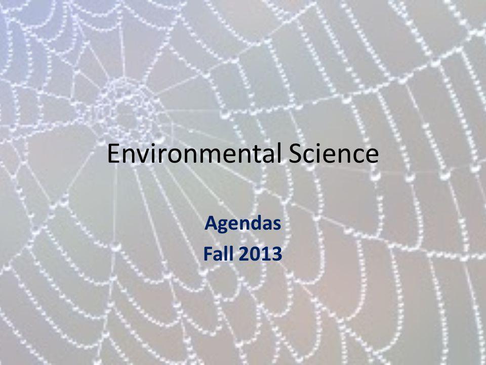 Environmental Science Agendas Fall 2013