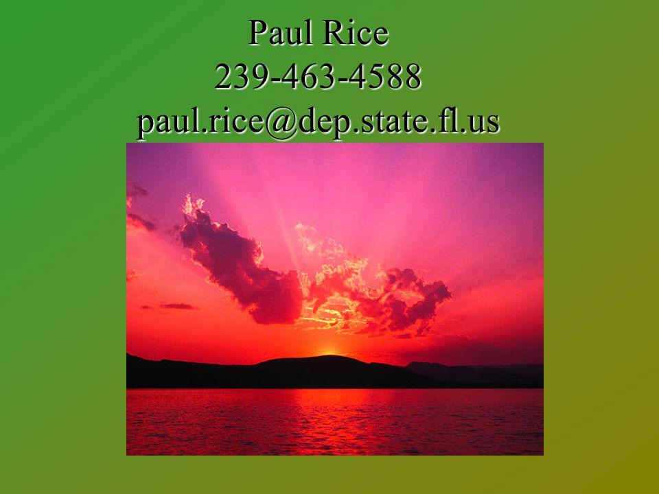 Paul Rice 239-463-4588 paul.rice@dep.state.fl.us