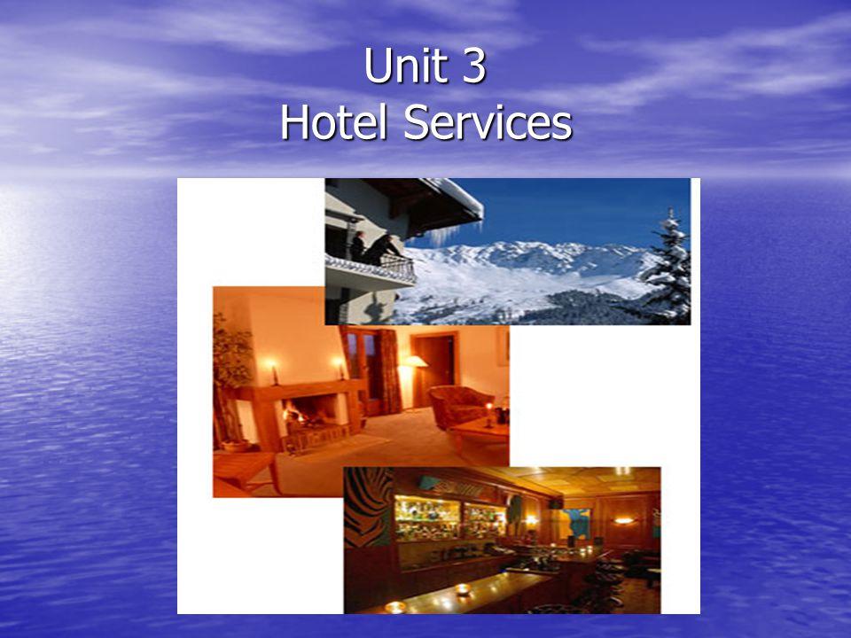 Unit 3 Hotel Services