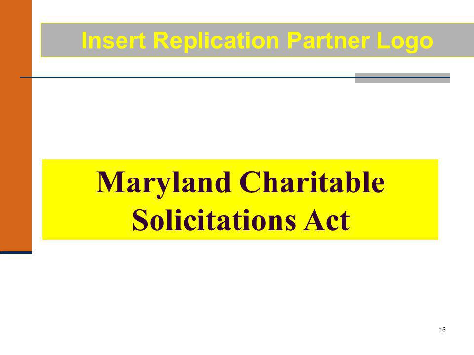 16 Maryland Charitable Solicitations Act Insert Replication Partner Logo