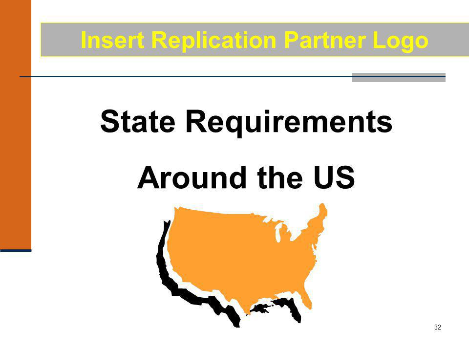 32 State Requirements Around the US Insert Replication Partner Logo