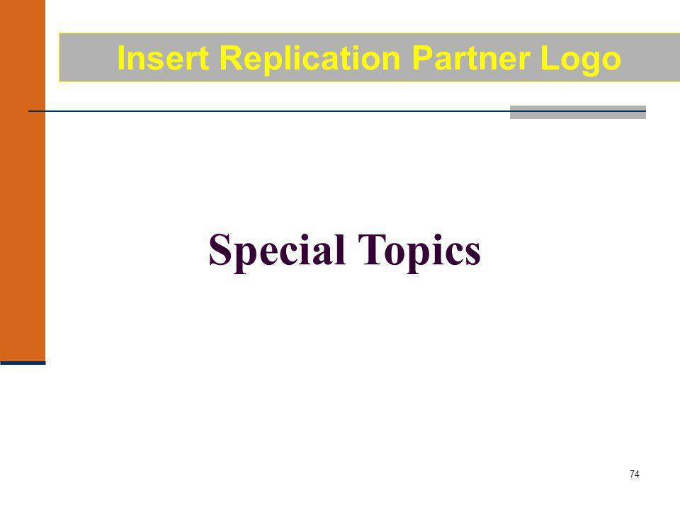 74 Special Topics Insert Replication Partner Logo