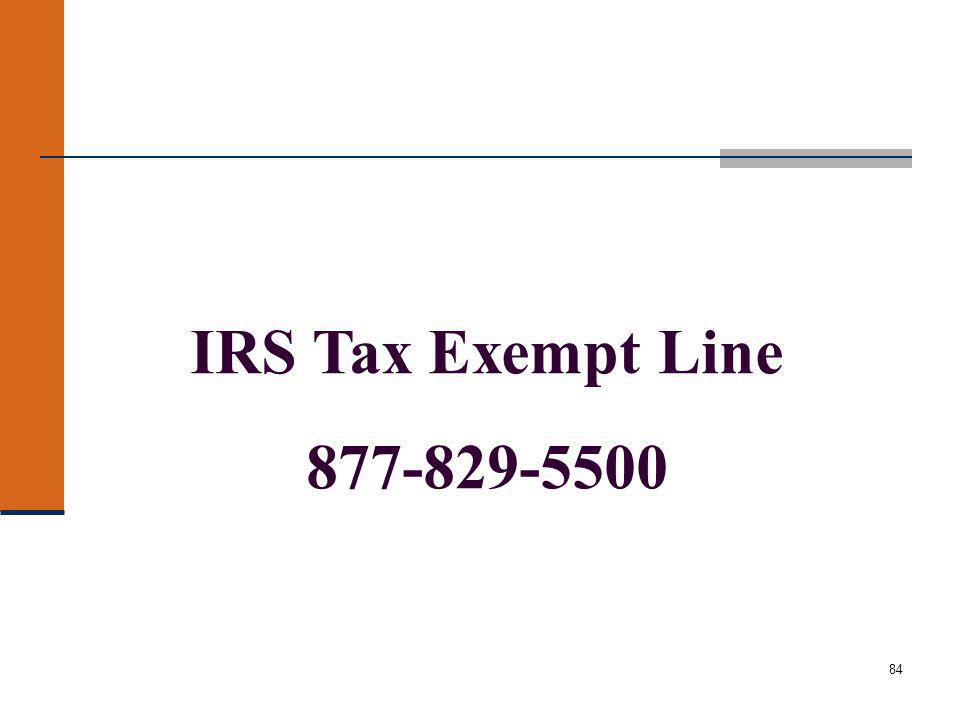 84 IRS Tax Exempt Line 877-829-5500